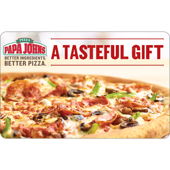 Papa Johns:  $25 Gift CardPapa Johns:  $25 Gift Card