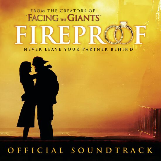 FIREPROOF (ORIGINAL MOTION PICTURE SOUNDFIREPROOF (ORIGINAL MOTION PICTURE SOUND, , hi-res