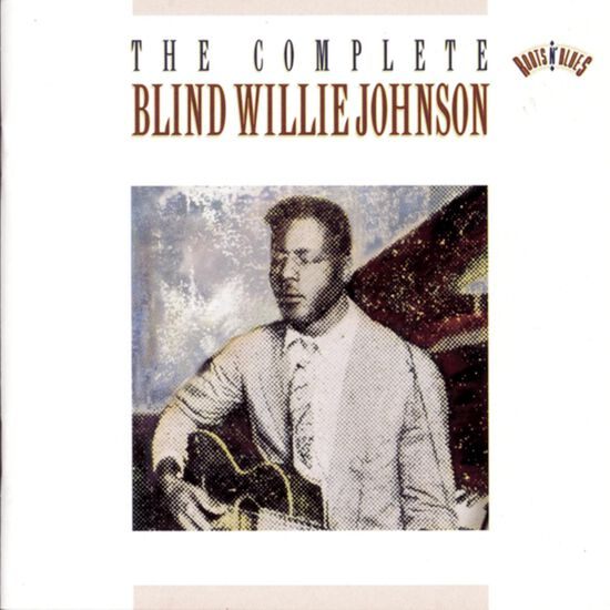 COMPLETE RECORDINGS OF BLIND WILLIECOMPLETE RECORDINGS OF BLIND WILLIE, , hi-res