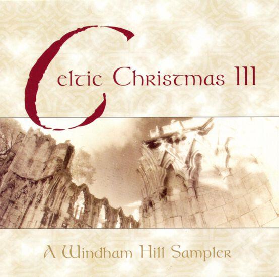 CELTIC CHRISTMAS IIICELTIC CHRISTMAS III, , hi-res