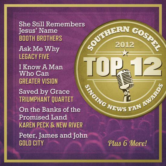 TOP 12 SOUTHERN GOSPEL SONGS OF 2012TOP 12 SOUTHERN GOSPEL SONGS OF 2012, , hi-res