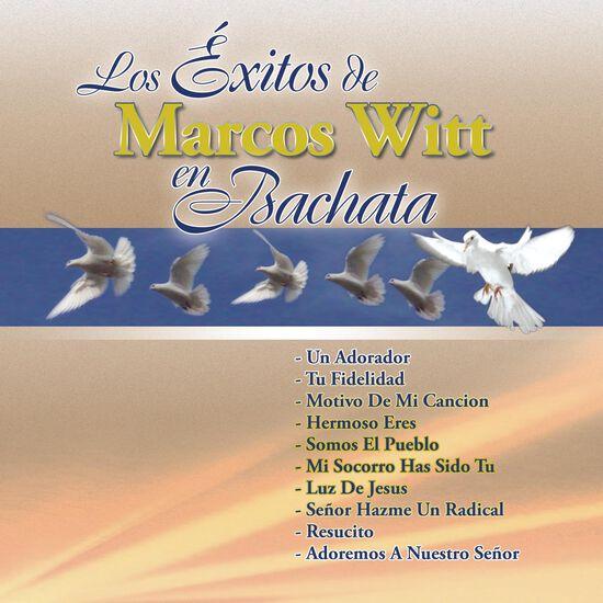 LOS EXITOS DE MARCOS WITT EN BACHATALOS EXITOS DE MARCOS WITT EN BACHATA, , hi-res