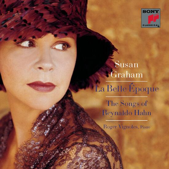 HAHN: LA BELLE EPOQUE - SONGS OF REYNALDHAHN: LA BELLE EPOQUE - SONGS OF REYNALD, , hi-res