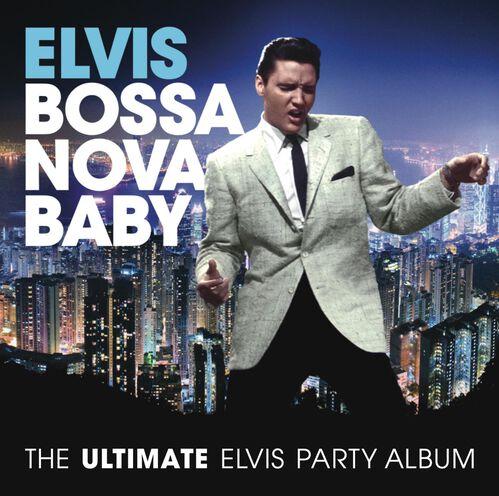BOSSA NOVA BABY: THE ULTIMATE ELVIS PRES, , hi-res