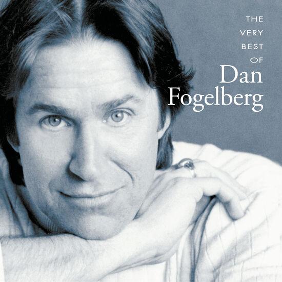 THE VERY BEST OF DAN FOGELBERGTHE VERY BEST OF DAN FOGELBERG, , hi-res