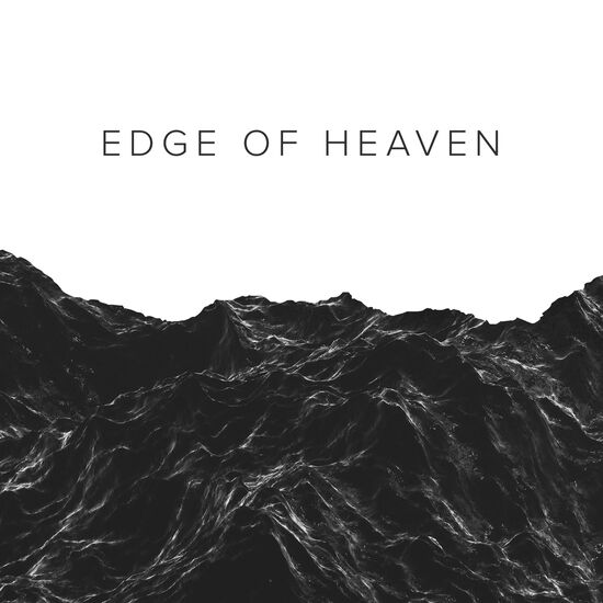 EDGE OF HEAVENEDGE OF HEAVEN, , hi-res