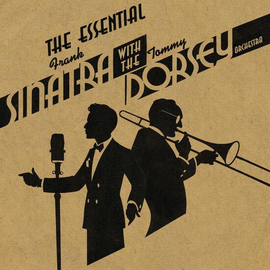 ESSENTIAL FRANK SINATRA & TOMMY DORSEYESSENTIAL FRANK SINATRA & TOMMY DORSEY, , hi-res