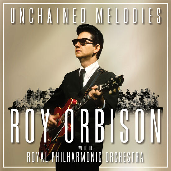 UNCHAINED MELODIES:ROY ORBISON & THE ROYUNCHAINED MELODIES:ROY ORBISON & THE ROY, , hi-res