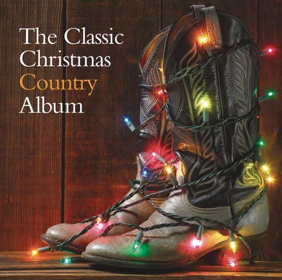 THE CLASSIC CHRISTMAS COUNTRY ALBUMTHE CLASSIC CHRISTMAS COUNTRY ALBUM, , hi-res