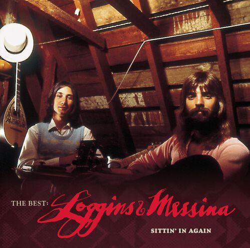 THE BEST: LOGGINS & MESSINA--SITTIN' IN, , hi-res