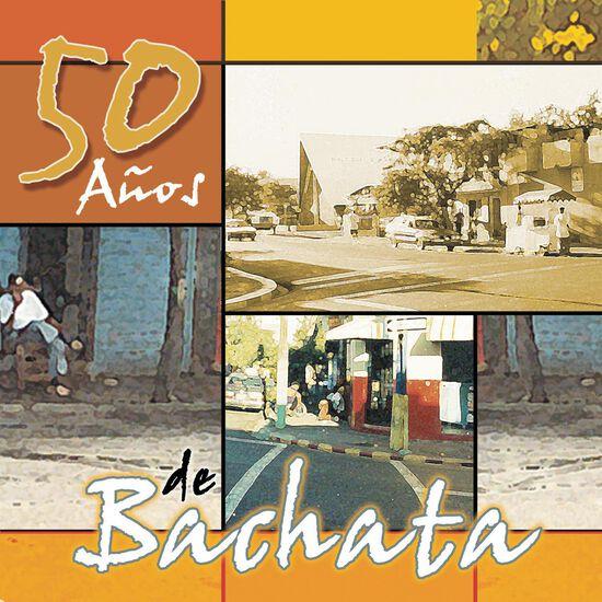 50 ANOS DE BACHATA50 ANOS DE BACHATA, , hi-res