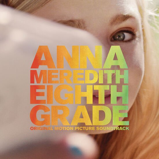 EIGHTH GRADE (ORIGINAL MOTION PICTURE SOEIGHTH GRADE (ORIGINAL MOTION PICTURE SO, , hi-res