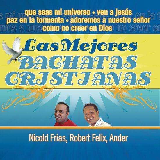 LAS MEJORES BACHATAS CRISTIANASLAS MEJORES BACHATAS CRISTIANAS, , hi-res