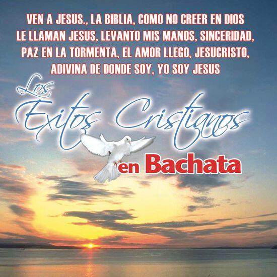 EXITOS CRISTIANOS EN BACHATAEXITOS CRISTIANOS EN BACHATA, , hi-res