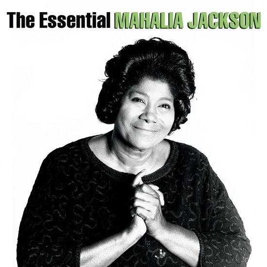 THE ESSENTIAL MAHALIA JACKSONTHE ESSENTIAL MAHALIA JACKSON, , hi-res