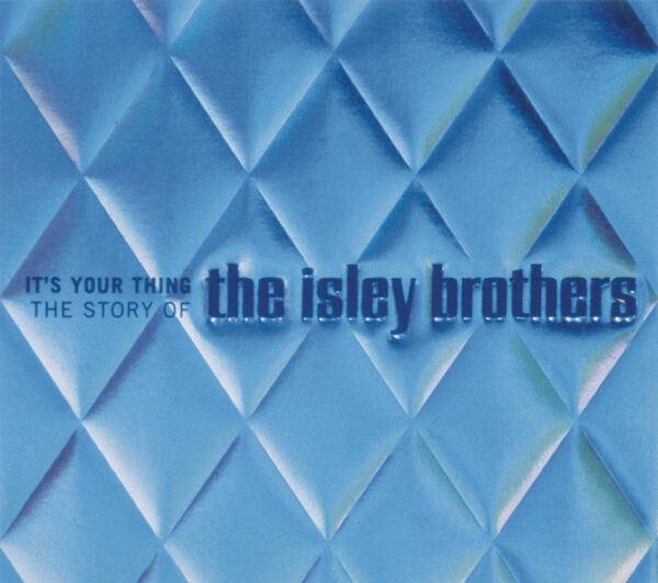 IT'S YOUR THING: THE STORY OF THE ISLEYIT'S YOUR THING: THE STORY OF THE ISLEY, , hi-res