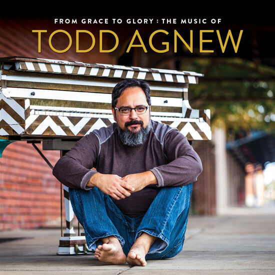 FROM GRACE TO GLORY: THE MUSIC OF TODD AFROM GRACE TO GLORY: THE MUSIC OF TODD A, , hi-res
