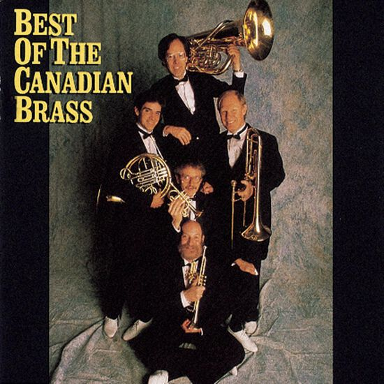 THE BEST OF THE CANADIAN BRASSTHE BEST OF THE CANADIAN BRASS, , hi-res