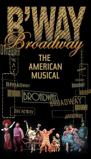 BROADWAY: THE AMERICAN MUSICALBROADWAY: THE AMERICAN MUSICAL, , hi-res