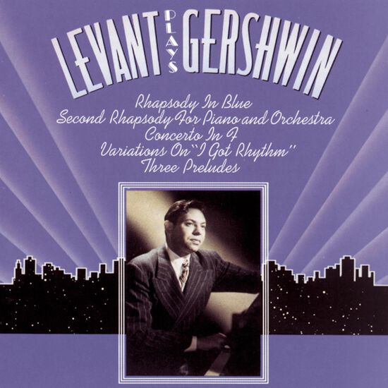 LEVANT PLAYS GERSHWINLEVANT PLAYS GERSHWIN, , hi-res