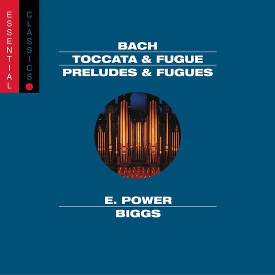 J.S. BACH: TOCCATA & FUGUE; PRELUDES & FJ.S. BACH: TOCCATA & FUGUE; PRELUDES & F, , hi-res