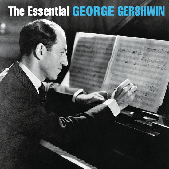 THE ESSENTIAL GEORGE GERSHWINTHE ESSENTIAL GEORGE GERSHWIN, , hi-res