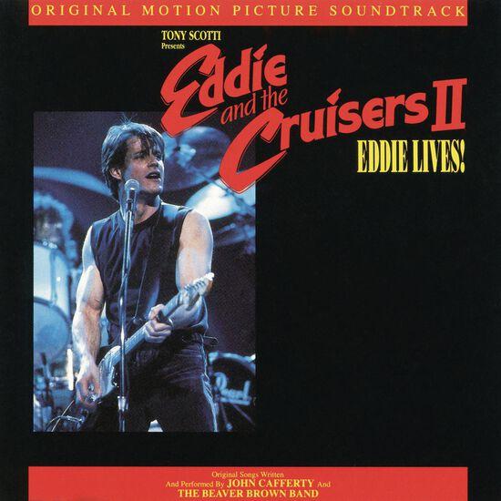 EDDIE & THE CRUISERS II - EDDIE LIVESEDDIE & THE CRUISERS II - EDDIE LIVES, , hi-res