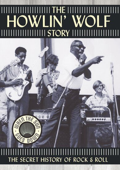 THE HOWLIN' WOLF STORYTHE HOWLIN' WOLF STORY, , hi-res