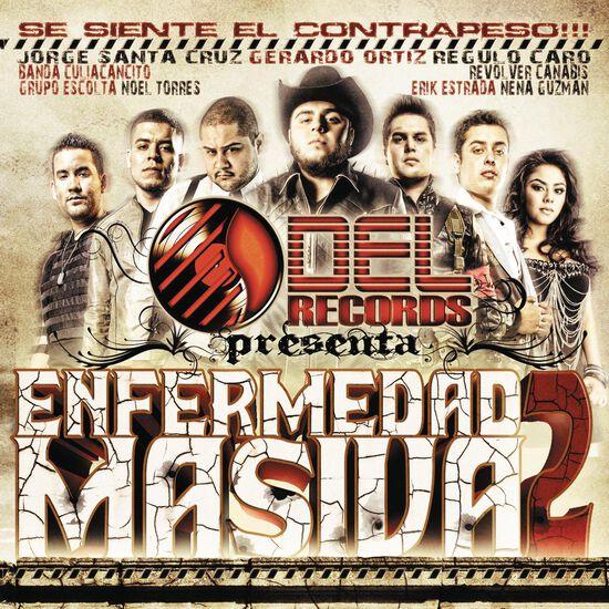 DEL RECORDS PRESENTA: ENFERMEDAD MASIVADEL RECORDS PRESENTA: ENFERMEDAD MASIVA, , hi-res