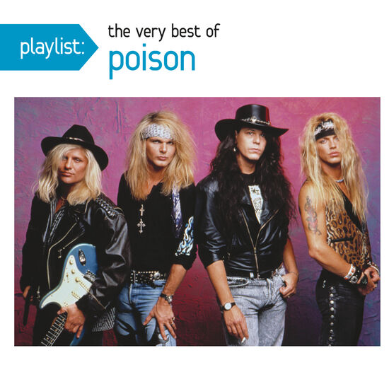 PLAYLIST: THE VERY BEST OF POISONPLAYLIST: THE VERY BEST OF POISON, , hi-res
