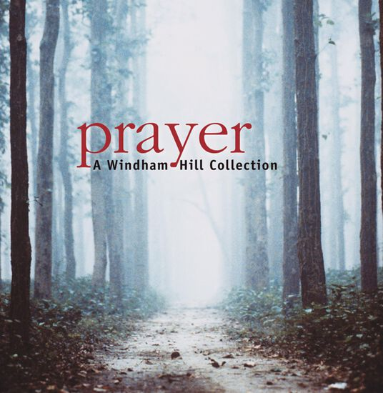 PRAYER:WINDHAM HILL COLLECTIONPRAYER:WINDHAM HILL COLLECTION, , hi-res