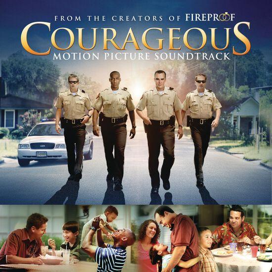 COURAGEOUS ORIGINAL MOTION PICTURE SOUNDCOURAGEOUS ORIGINAL MOTION PICTURE SOUND, , hi-res