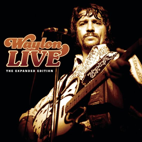 WAYLON LIVE: THE EXPANDED EDITIONWAYLON LIVE: THE EXPANDED EDITION, , hi-res