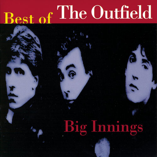 BIG INNINGS: THE BEST OF THE OUTFIELD, , hi-res
