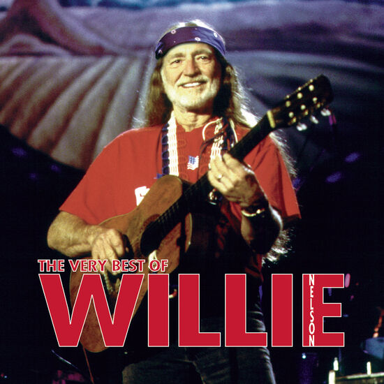 THE VERY BEST OF WILLIE NELSONTHE VERY BEST OF WILLIE NELSON, , hi-res