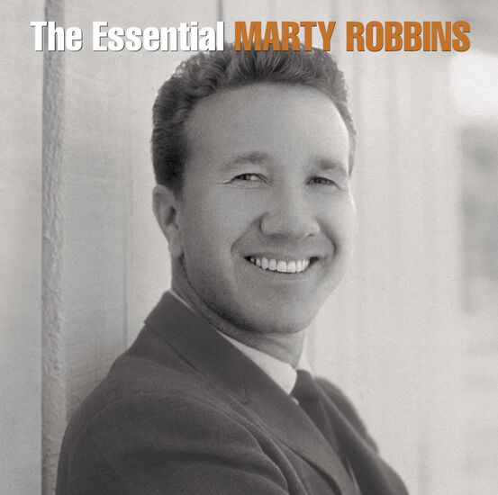 ESSENTIAL MARTY ROBBINS, THEESSENTIAL MARTY ROBBINS, THE, , hi-res