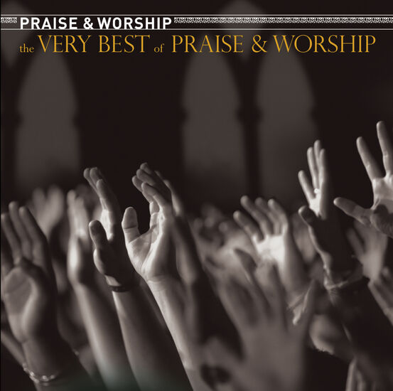 VERY BEST OF PRAISE AND WORSHIP, THEVERY BEST OF PRAISE AND WORSHIP, THE, , hi-res