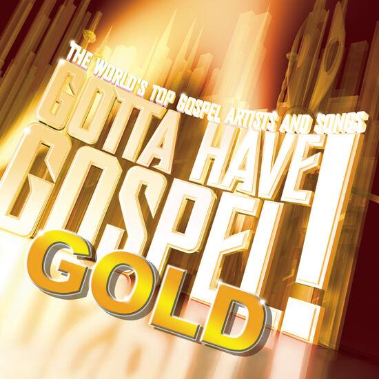 GOTTA HAVE GOSP/GOLDGOTTA HAVE GOSP/GOLD, , hi-res