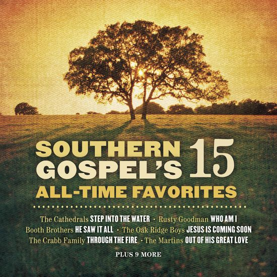 SOUTHERN GOSPEL'S 15 ALL-TIME FAVORITESSOUTHERN GOSPEL'S 15 ALL-TIME FAVORITES, , hi-res
