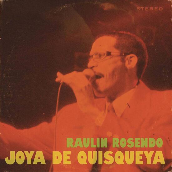 RAULIN ROSENDO: JOYA DE QUISQUEYARAULIN ROSENDO: JOYA DE QUISQUEYA, , hi-res