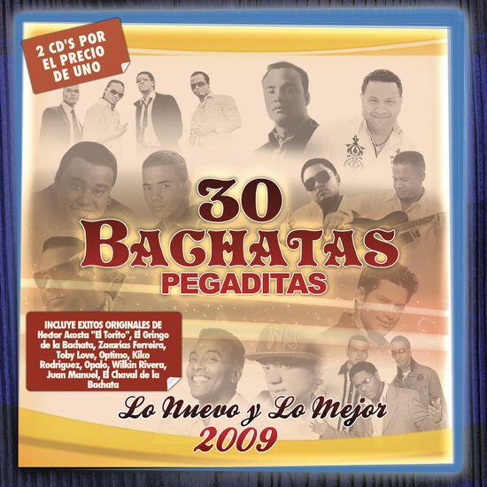 30 BACHATAS PEGADITAS - LO NUEVO Y LO ME30 BACHATAS PEGADITAS - LO NUEVO Y LO ME, , hi-res