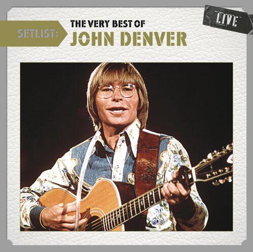 SETLIST: THE VERY BEST OF JOHN DENVER LI, , hi-res