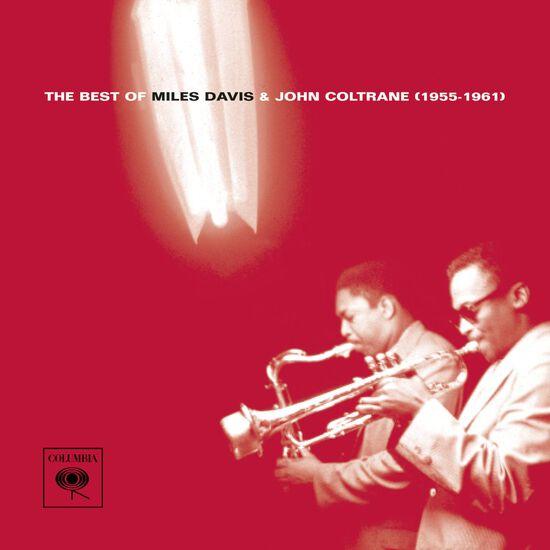 THE BEST OF MILES DAVIS & JOHN COLTRANETHE BEST OF MILES DAVIS & JOHN COLTRANE, , hi-res