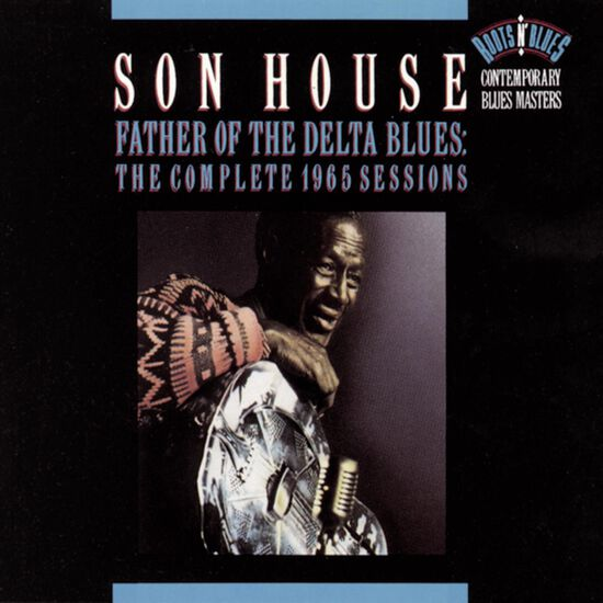 FATHER OF THE DELTA BLUES: THE COMPLETEFATHER OF THE DELTA BLUES: THE COMPLETE, , hi-res