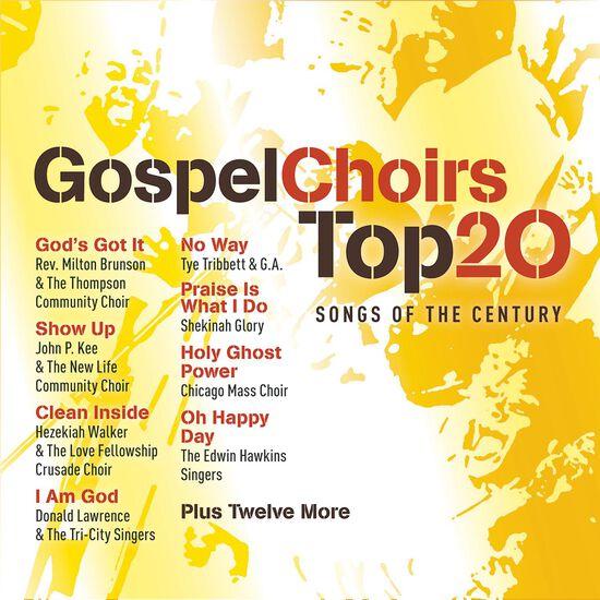 GOSPEL CHOIRS TOP 20 SONGS OF THE CENTURGOSPEL CHOIRS TOP 20 SONGS OF THE CENTUR, , hi-res