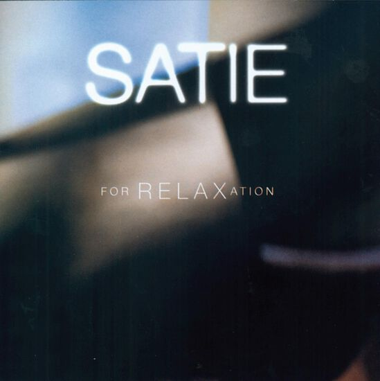 SATIE FOR RELAXATIONSATIE FOR RELAXATION, , hi-res