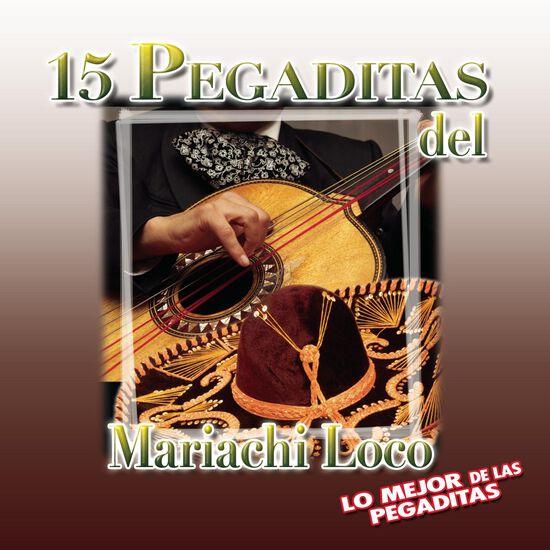 15 PEGADITAS DEL MARIACHI LOCO15 PEGADITAS DEL MARIACHI LOCO, , hi-res